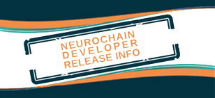 NeuroChain developer release info